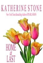 Home at Last ebook by Katherine Stone