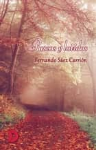 Paseos y latidos ebook by Fernando Sáez Carrión