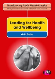 Leading for Health and Wellbeing ebook by Dr Vicki Taylor
