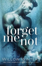 Forget Me Not ebook by Willow Winters