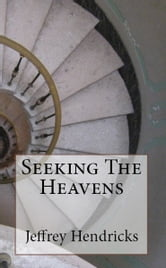Seeking The Heavens ebook by Jeffrey Hendricks