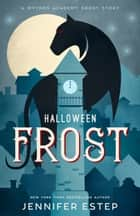 Halloween Frost - A Mythos Academy short story ebook by