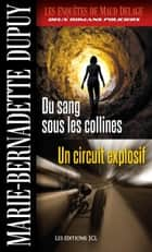 Du sang sous les collines - Un circuit explosif ebook by