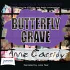 Butterfly Grave audiobook by Anne Cassidy