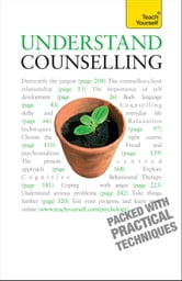 Understand Counselling: Teach Yourself - Learn Counselling Skills For Any Situations ebook by Aileen Milne