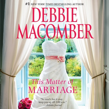 This Matter of Marriage audiobook by Debbie Macomber