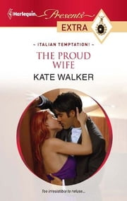 The Proud Wife ebook by Kate Walker