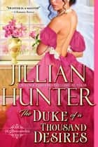 The Duke of a Thousand Desires - The Boscastles, #15 ebook by Jillian Hunter