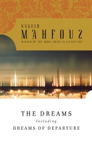 The Dreams ebook by Naguib Mahfouz,Raymond Stock