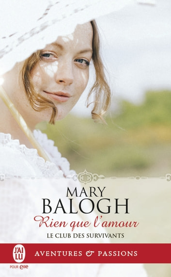 Le club des survivants (Tome 7) - Rien que l'amour eBook by Mary Balogh