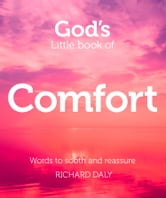 God's Little Book of Comfort ebook by Richard Daly