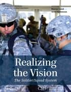 Realizing the Vision ebook by Maren Leed,Ariel Robinson