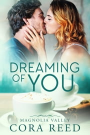 Dreaming of You ebook by Cora Reed