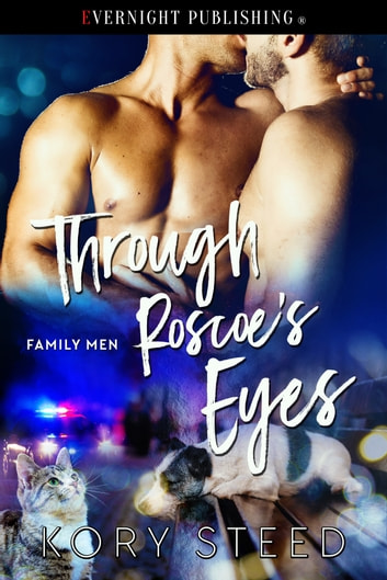 Through Roscoe's Eyes ebook by Kory Steed