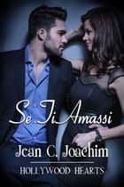 Se Ti Amassi eBook by Jean Joachim