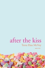 After the Kiss ebook by Terra Elan McVoy