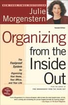 Organizing from the Inside Out, second edition ebook by Julie Morgenstern