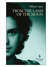 From the Land of the Moon ebook by Milena Agus,Ann Goldstein