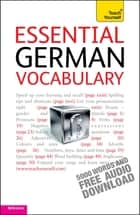 Essential German Vocabulary: Teach Yourself ebook by