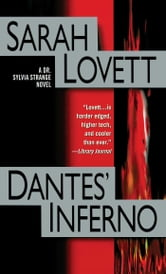Dantes' Inferno - A Dr. Sylvia Strange Novel ebook by Sarah Lovett