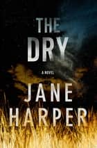 Ebook The Dry di Jane Harper