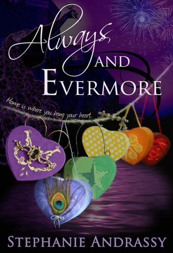 Always and Evermore (Home Series #4) ebook by Stephanie Andrassy