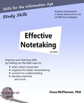 Effective Notetaking - Strategies to help you study effectively ebook by Fiona McPherson