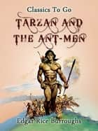 Tarzan and the Ant Men ebook by