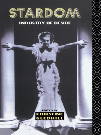 Stardom - Industry of Desire ebook by