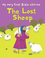 The Lost Sheep ebook by Lois Rock