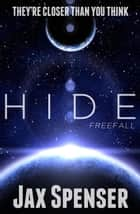 Hide 3: Freefall - The HIDE Series, #3 ebook by