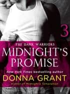 Midnight's Promise: Part 3 - The Dark Warriors eBook by Donna Grant