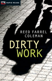 Dirty Work ebook by Reed F Coleman