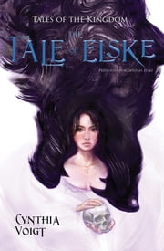 Tale of Elske ebook by Jan Vermeer,Cynthia Voigt