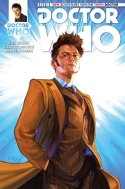 Doctor Who: The Tenth Doctor Vol. 1 Issue 4 ebook by Nick Abadzis,Elena Casagrande,Alice X. Zhang,Arianna Florean
