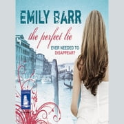 The Perfect Lie audiobook by Emily Barr