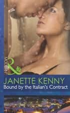 Bound by the Italian's Contract (Mills & Boon Modern) ebook by Janette Kenny