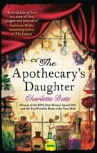 The Apothecary's Daughter ebook by Charlotte Betts