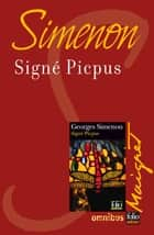 Signé Picpus - Maigret ebook by Georges SIMENON