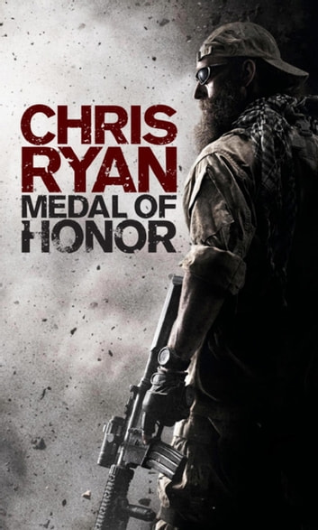 Medal of Honor - Fight to Win ebook by Chris Ryan