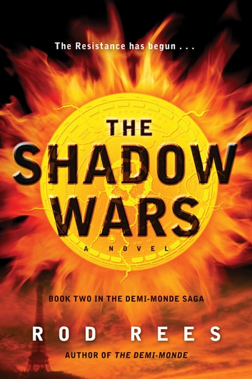 The Shadow Wars - Book Two in the Demi-Monde Saga ebook by Rod Rees