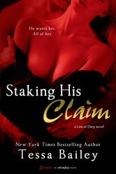 Staking His Claim ebook by Tessa Bailey