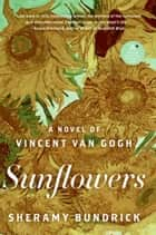 Sunflowers ebook by Sheramy Bundrick