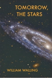 Tomorrow, the Stars ebook by William Walling