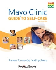 Guide to Self-Care ebook by Mayo Clinic