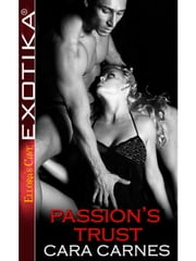 Passion's Trust ebook by Cara Carnes
