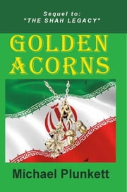 Golden Acorns ebook by Michael Plunkett