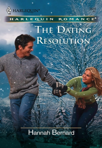 The Dating Resolution (Mills & Boon Cherish) ebook by Hannah Bernard