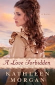 Love Forbidden, A (Heart of the Rockies Book #2)
