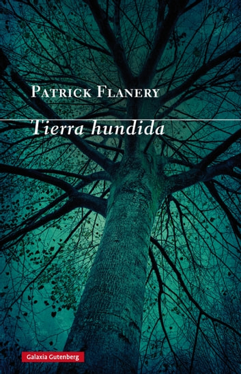 Tierra hundida ebook by Patrick Flanery